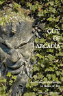 Out of Arcadia: A Devotional Anthology in Honor of Pan by Bibliotheca Alexandrina (Paperback / softback, 2011)