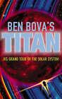 Titan by Ben Bova (Paperback, 2006)