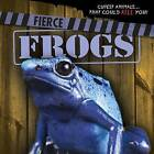 Fierce Frogs by Eleanor Snyder (Hardback, 2016)