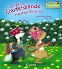 Die kleine Gartenbande räumt die Wiese auf von Hans-Christian Schmidt (2014, Gebundene Ausgabe)