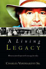 A Living Legacy by Charles Vandegriffe (Paperback / softback, 2004)