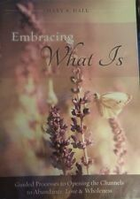 Embracing What Is Mary A. Hall CD! New! Guided Processed To Opening The Channels