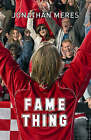 Fame Thing by Jonathan Meres (Paperback, 2006)