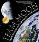 Team Moon by Catherine Thimmesh (Paperback, 2015)