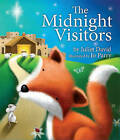 The Midnight Visitors by Juliet David (Paperback, 2015)