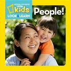 National Geographic Little Kids LOOK and Learn People 9781426311222