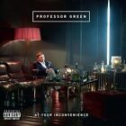 At Your Inconvenience [PA] by Professor Green (CD, Oct-2011, Virgin)
