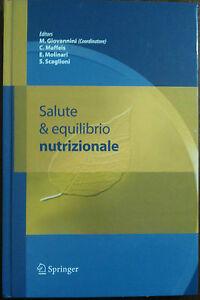 Salute & equilibrio nutrizionale - Giovannini - Springer,2006 - A