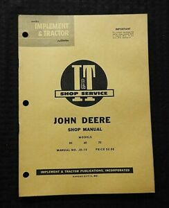 1956 JOHN DEERE 50 60 70 TWO-CYLINDER TRACTOR I&T SERVICE SHOP REPAIR MANUAL