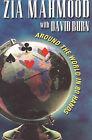 Around the World in 80 Hands by Zia Mahmood, David Burn (Paperback, 1999)