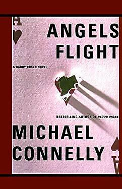 Angels Flight by Connelly, Michael