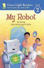 My Robot by Eve Bunting (Hardback, 2006)