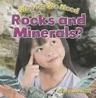Why Do We Need Rocks and Minerals? by Kelley MacAulay (Hardback, 2014)