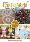 Crochet World Collection 1991-2000 by Annie's (Hardback, 2015)