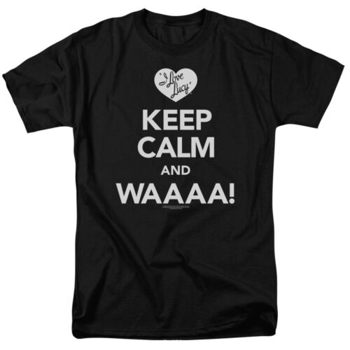 I Love Lucy Show Lucille Ball KEEP CALM WAAA Licensed Adult T-Shirt All Sizes