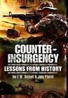 Counter-Insurgency: Lessons from History by Ian F. Beckett, John Pimlott (Paperback, 2011)