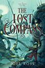 The Lost Compass by Joel Ross (Hardback, 2016)