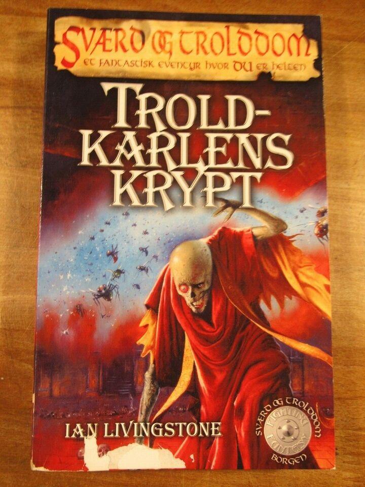 Sværd og Trolddom. Troldkarlens Krypt (2. udgave), Ian