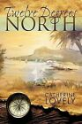 Twelve Degrees North by Catherine Lovely (Paperback, 2009)