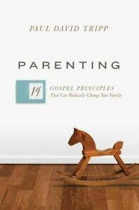 Parenting-14-Gospel-Principles-That-Can-Radically-Change-Your-Family