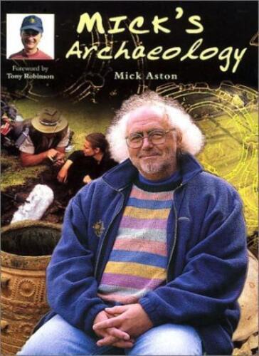 1 of 1 - Mick's Archaeology (Revealing History),Mick Aston,Tony Robinson