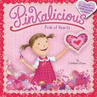 Pinkalicious: Pink of Hearts by Victoria Kann (2011, Paperback)