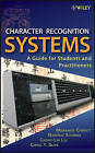 Character Recognition Systems: A Guide for Students and Practioners by Mohammed Cheriet, Nawwaf Kharma, Cheng-Lin Liu, Ching Suen (Hardback, 2007)