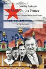 A Moth on the Fence: Memoirs of Russia, Estonia, Czechoslovakia and Western Europe by Nikolay Andreyev (Paperback, 2009)