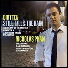 Britten: Still Falls the Rain (CD, Sep-2012, Avie)