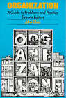 Organization: A Guide to Problems and Practice by John Child (Paperback, 1984)