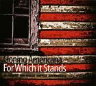 For Which It Stands von Cloning Americana (2013)
