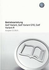 VW GOLF VARIANT 7 Betriebsanleitung 2016 Bedienungsanleitung Handbuch GTD R  BA