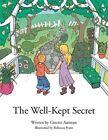 The Well Kept Secret by Ginette Ausman (Paperback, 2013)