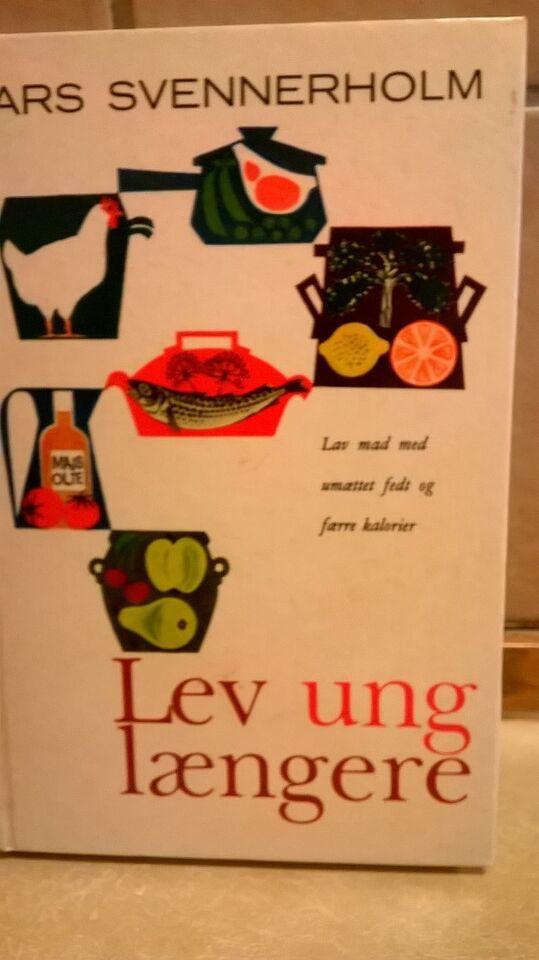 Lev ung længere, Lars Svennerholm, emne: mad og vin