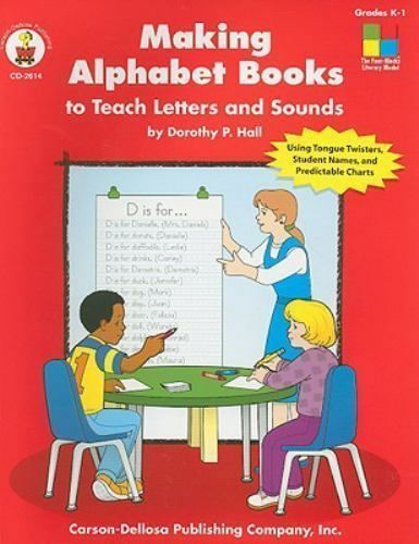 Making Alphabet Books to Teach Letters and Sounds, Grades K - 1