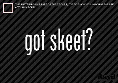 2 Got Skeet Sticker Decal shooting shotgun
