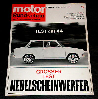 Motor Rundschau 05/67 Test Daf 44 Autositze Nebelscheinwerfer Opel Commodore