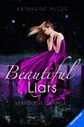 Beautiful Liars, Band 1: Verbotene Gefühle von Katharine McGee (2017, Gebundene Ausgabe)