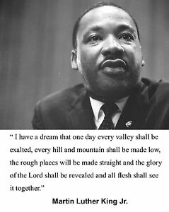 Martin Luther King Jr I Have A Dream Speech Quote 8 X 10 Photo