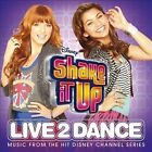 Shake It Up: Live 2 Dance by Cast of Shake It Up: Live 2 Dance (CD, May-2012, Walt Disney)