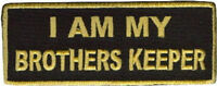 I Am My Brother's Keeper Gold Embroidered Biker Mc Clubvest Patch Pat-0839
