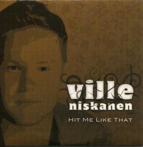 "Ville Niskanen - ""Hit Me Like That"" - 2006 - CD Single"