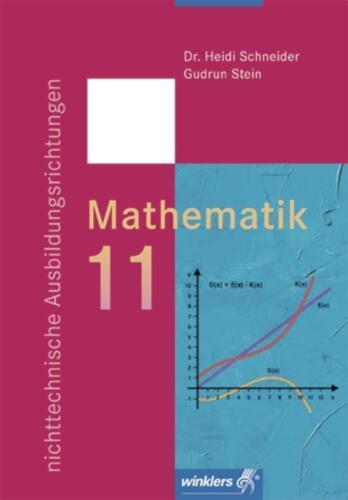 1 von 1 - Mathematik 11. Nichttechnische Ausbildungsrichtungen von Heidi Schneider und...