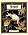 The Journal of an Artist by MR David Palladini (Paperback / softback, 2011)