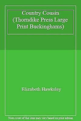Country Cousin by Hawksley, Elizabeth-ExLibrary