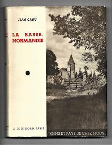 Le Prix Le Moins Cher La Basse-normandie Par Jean Canu - Gens Et Pays De Chez Nous