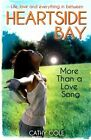 More Than a Love Song by Cole Cathy 1407140485 Scholastic 2014 Paperback
