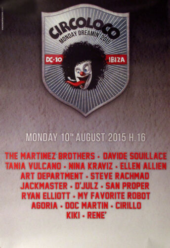 Circo Loco DC10 Ibiza Club Poster 10th August 2015 Martinez Brothers Jackmaster