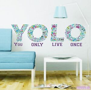 Wandtattoo yolo you only live once jugendzimmer wandaufkleber cool spruch ebay - Wandsticker jugendzimmer ...