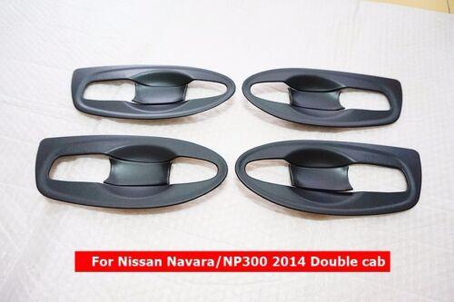 MATT BLACK BOWL HANDLE INSERT COVER TRIM FOR NISSAN NAVARA NP300 2014 DOUBLE CAB